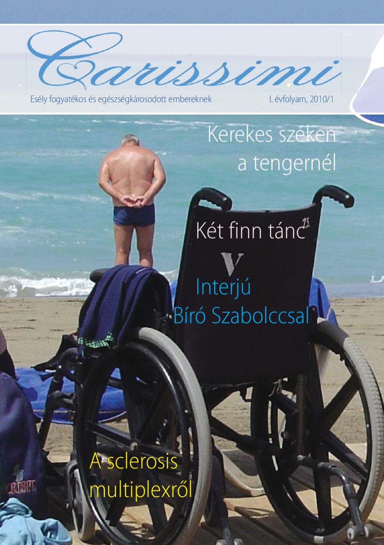 lehetséges-e fogyatékosságot kapni magas vérnyomás esetén 2 evőkanál)