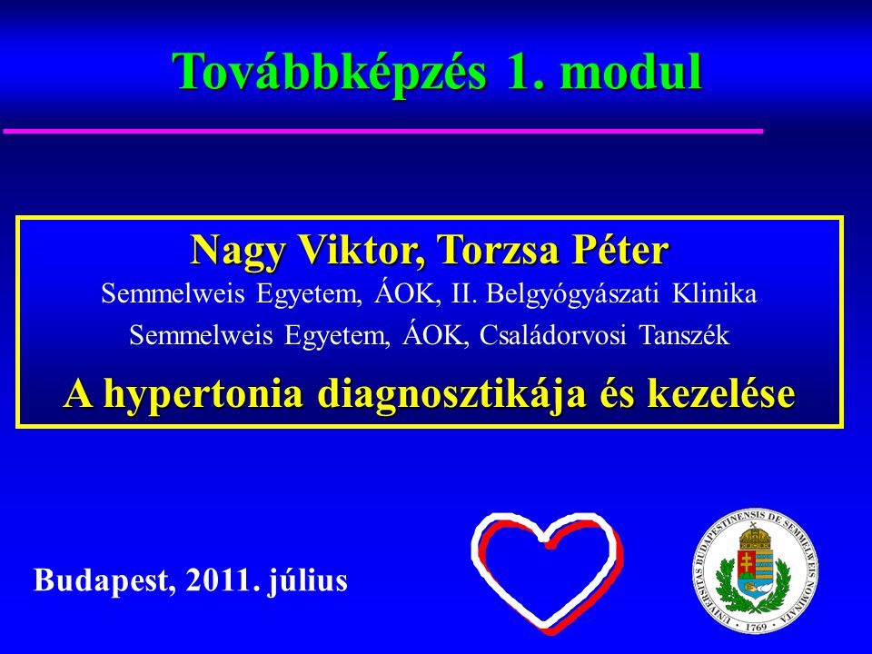 hipertónia kezelése eszközökkel magas vérnyomás 1 fok amely alapján a diagnózis
