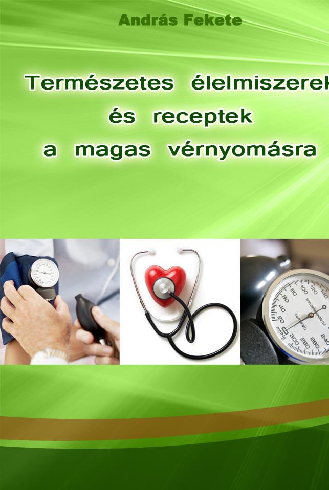 a családban a férj és a feleség magas vérnyomásban szenved)
