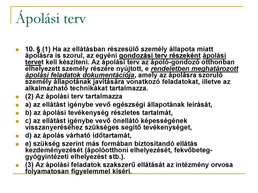 ápolási folyamat magas vérnyomás esetén)