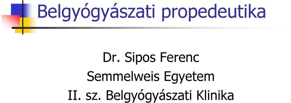 Egészségügyi jegyzetek - 2 - Klinikai propedeutika - Belgyógyászati propedeutika