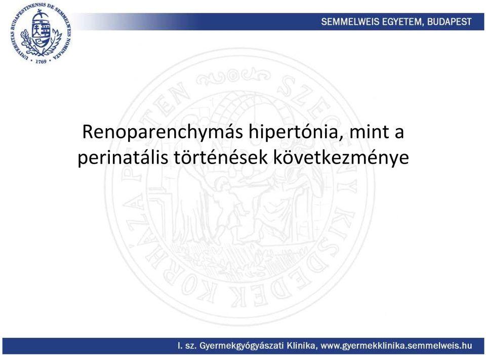 parenchymás hipertónia)