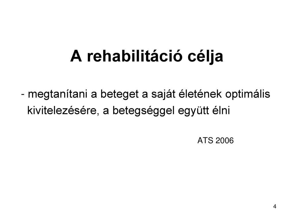 a hipertónia rehabilitációjának céljai)
