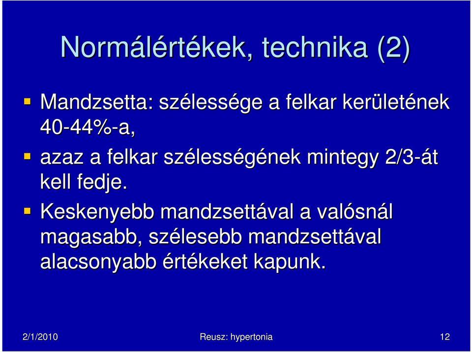 ha a hipertónia csoportja 3 fokos)
